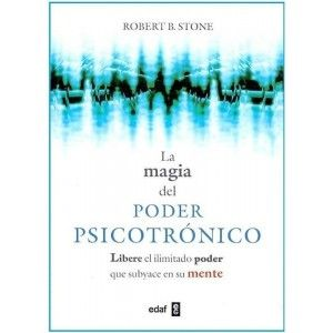 La Magia del Poder Psicotronico